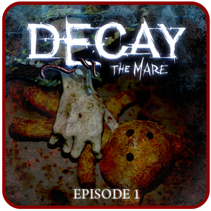 Decay: The Mare – Episode 1 for Android